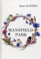 Mansfield Park = Мэнсфилд Парк: роман на англ.яз