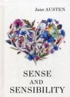 Sense and Sensibility = Чувство и чувствительность: роман на англ.яз