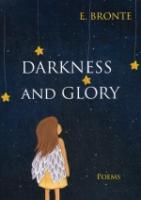 Darkness and Glory = Тьма и славы: сборник стихов на англ.яз