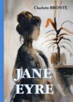 Jane Eyre = Джейн Эйр: роман на англ.яз. Brontе C