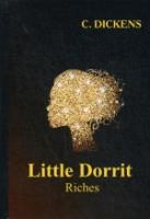 Little Dorrit. Book the Second. Riches = Крошка Доррит. Богатство