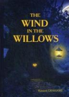 The Wind in the Willows = Ветер в Ивах: повесть на англ.яз