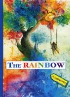 The Rainbow = Радуга: роман на англ.яз