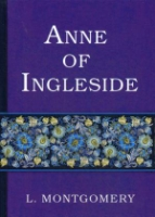 Anne of Ingleside = Аня из Инглсайда: на англ.яз. Montgomery L