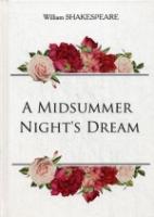 A Midsummer Night s Dream = Сон в летнюю ночь: на англ.яз