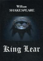 King Lear = Король Лир: на англ.яз. Shakespeare W
