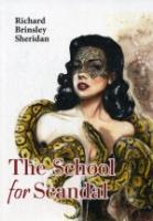 The School for Scandal = Школа злословия: на англ.яз