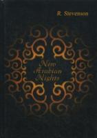 New Arabian Nights = Новые Арабские Ночи: на англ.яз