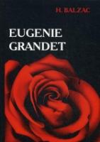 Eugenie Grandet = Евгения Гранде: роман на англ.яз