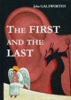 The First and the Last = Первые и последние: роман на англ.яз