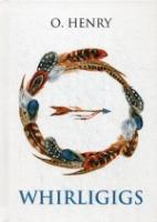 Whirligigs = Карусели: сборник на англ.яз