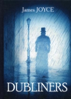 Dubliners = Дублинцы: сборник рассказов на англ.яз