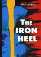 The Iron Heel = Железная пята: роман на англ.яз