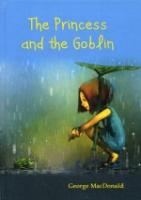 The Princess and the Goblin = Принцесса и Гоблин: роман на англ. яз