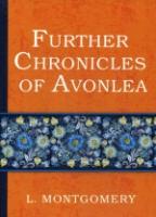 Chronicles of Avonlea = Авонлейские хроники: на англ.яз