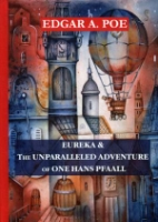 Eureka & The Unparalleled Adventure of One Hans Pfaall