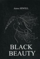 Black Beauty = Черная Красота: роман на англ.яз