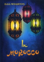 In Morocco = В Марокко: на англ.яз