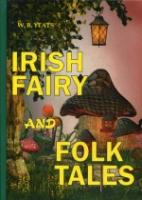 Irish Fairy and Folk Tales = Ирландские сказания: на англ.яз