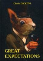 Great Expectations = Большие надежды: роман на англ.яз