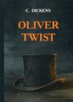 Oliver Twist = Приключения Оливера Твиста: роман на англ.яз