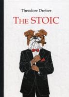 The Stoic = Стоик: роман на англ.яз