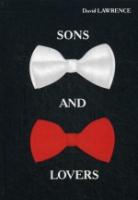 Sons and Lovers = Сыновья и любовники: роман на англ.яз
