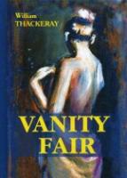 Vanity Fair = Ярмарка Тщеславия: роман на англ.яз