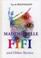 Mademoiselle Fifi and Other Stories = Мадемуазель Фифи