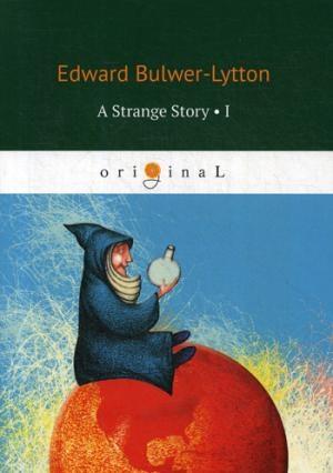 A Strange Story 1 = Странная история