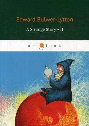 A Strange Story 2 = Странная история