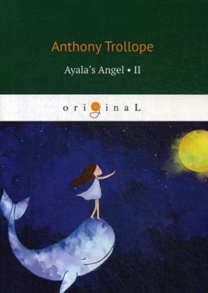 Ayala's Angel 2