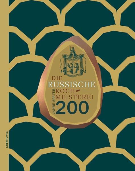 Russische Kochmeisterei - 200 Jahre spaeter